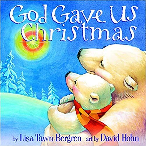 """Book cover for \""""God Gave Us Christmas\"""" book."""