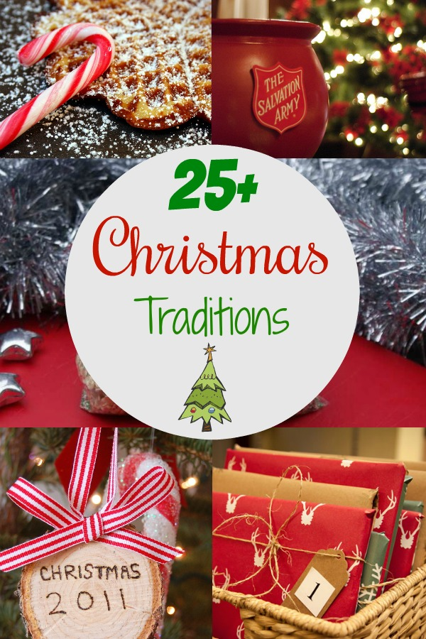 Pinterest graphic with text for 25+ Christmas Traditions and collage of Christmas traditions ideas.