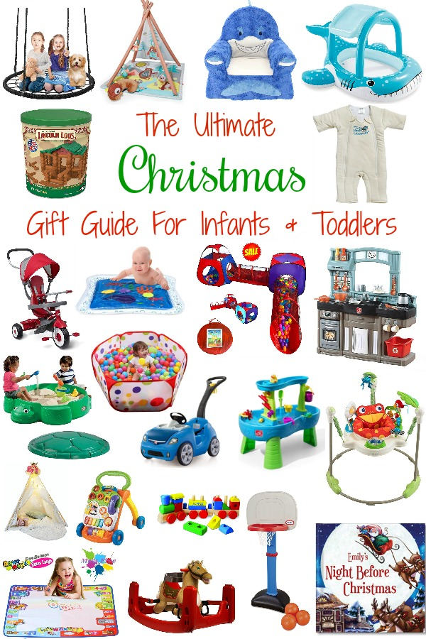Pinterest graphic with text for The Ultimate Christmas Gift Guide for Infants and Toddlers and collage of children\'s gifts.