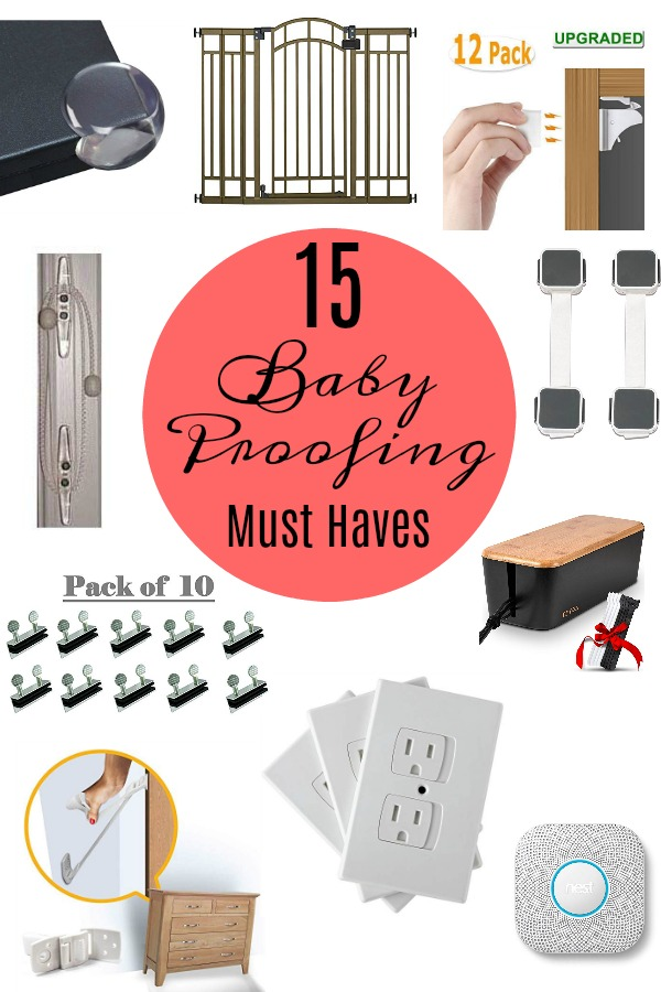 Pinterest graphic with text for 15 Baby Proofing Must Haves and collage of baby  proofing items.