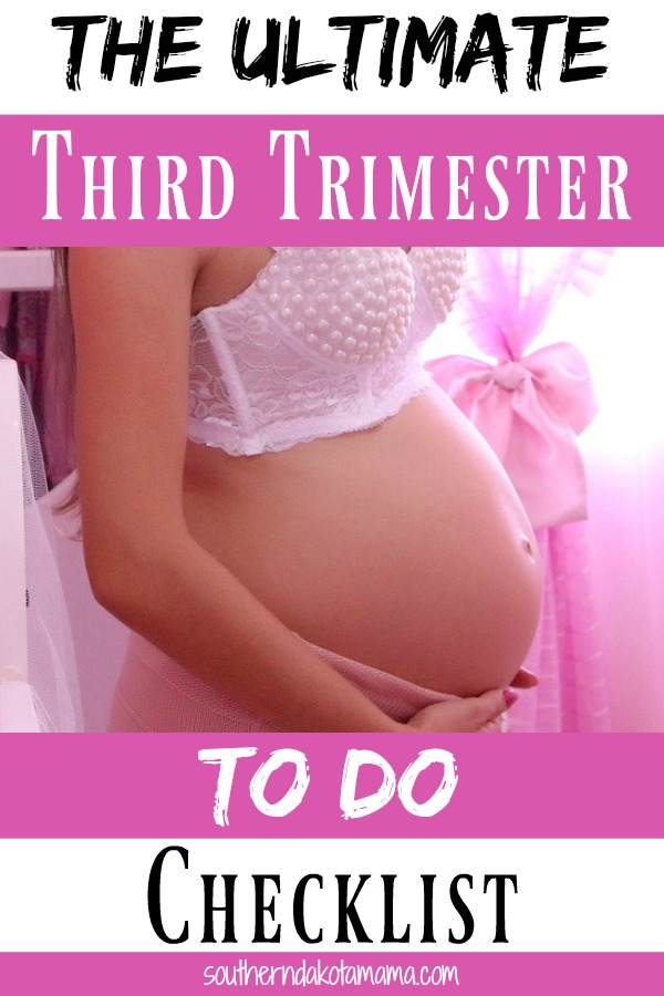 Pinterest graphic with text for Third Trimester to do Checklist and pregnant woman cradling belly.