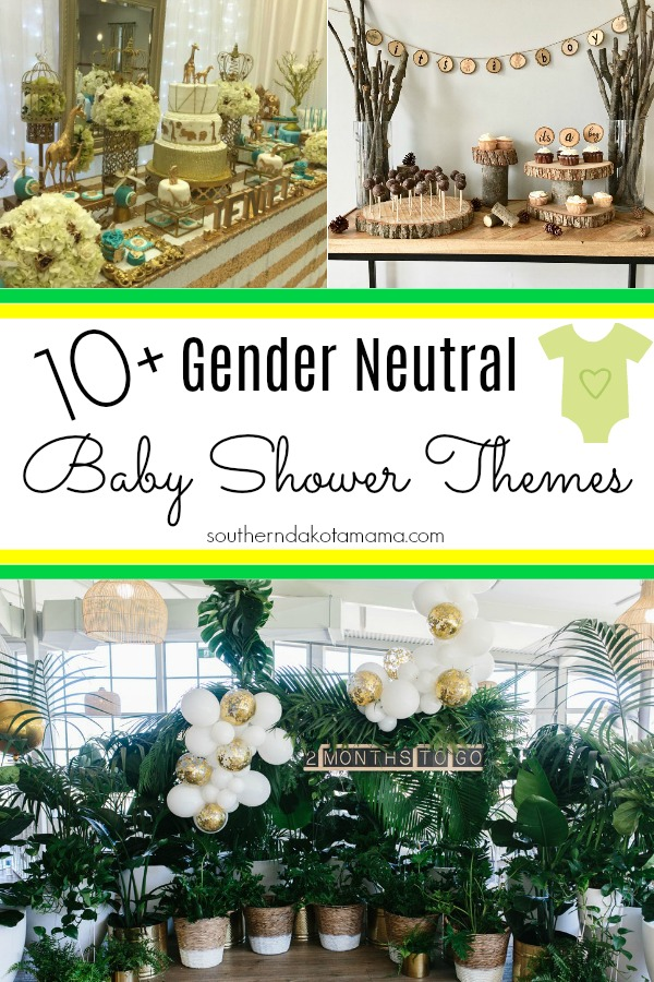 Pinterest graphic with text for Gender Neutral Baby Shower Themes and collage of baby shower theme ideas.