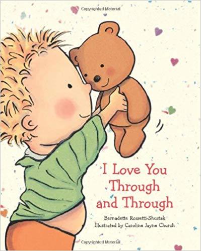 I Love You Through and Through baby book.