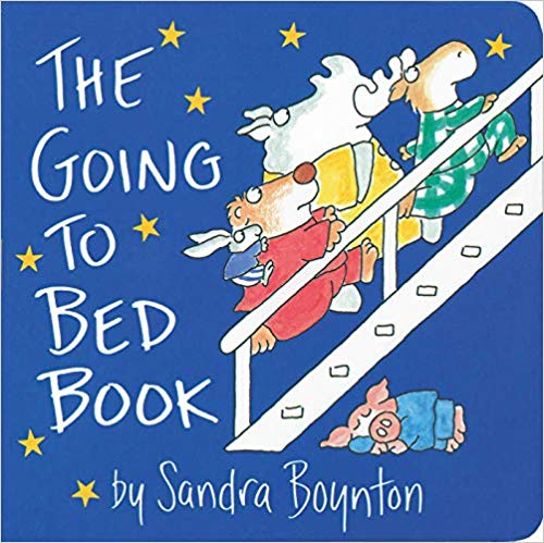 The Going to Bed Book by Sandra Boynton.