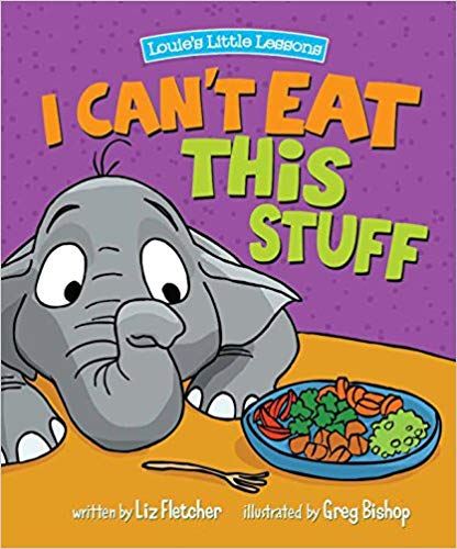 I Can\'t Eat this Stuff children\'s book.