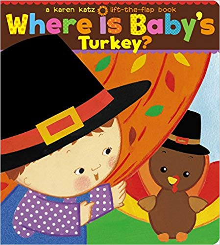 Where is Baby\'s Turkey? book for baby\'s library.
