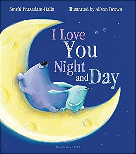 Book cover for I Love You Night and Day.