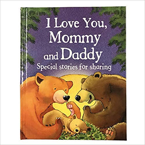 Book cover for I Love You Mommy and Daddy.