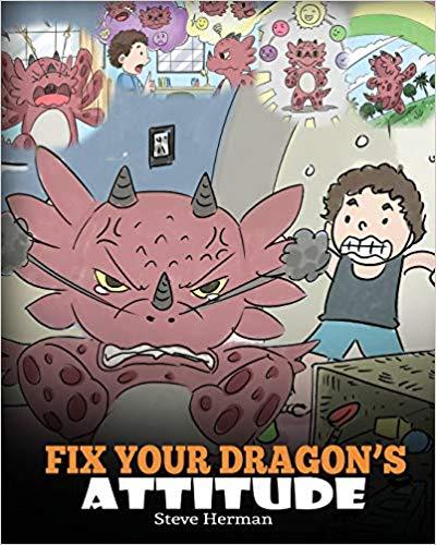 Fix Your Dragon\'s Attitude children\'s library book.