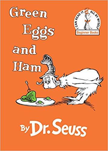 Green Eggs and Ham Dr. Seuss book.