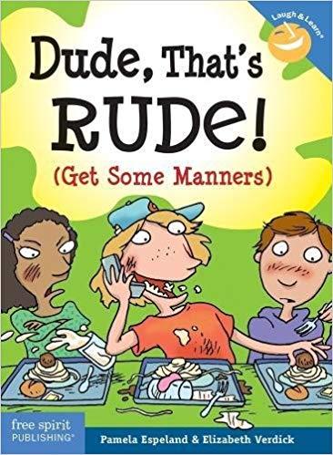 Dude, That\'s Rude! children\'s book.