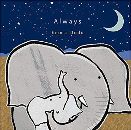 Always baby book by Emma Dodd.
