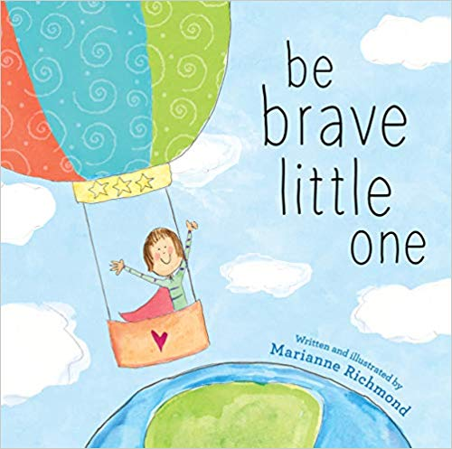 Be Brave Little One book for babies.