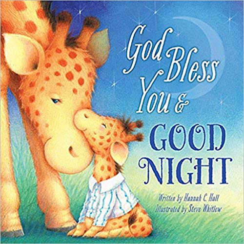 God Bless You & Good Night book for kids.