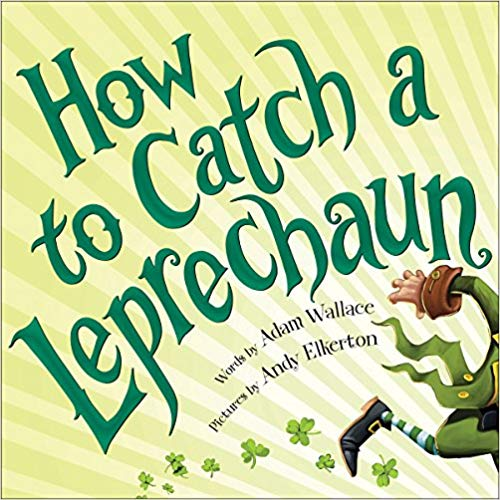 How to Catch a Leprechaun book for baby library.
