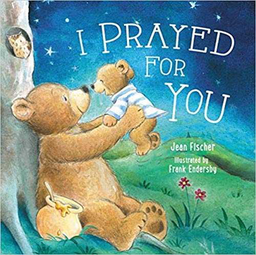 I Prayed for You book for kids.