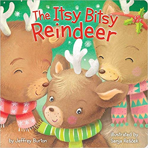 Book cover for The Itsy Bitsy Reindeer.