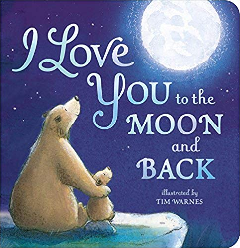 I Love You to the Moon and Back children\'s book.