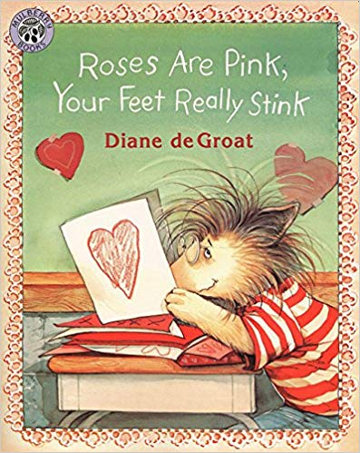 Roses are Pink Your Feet Really Stick children\'s book.
