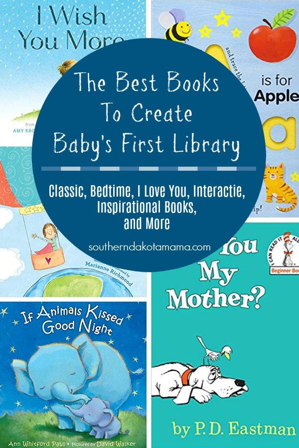 Pinterest graphic with text for Books to Create Baby\'s First Library and collage of book covers.