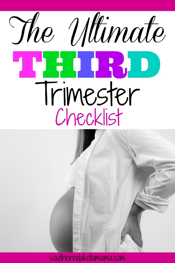 Pinterest graphic with text for Third Trimester Checklist and pregnant woman bracing back.