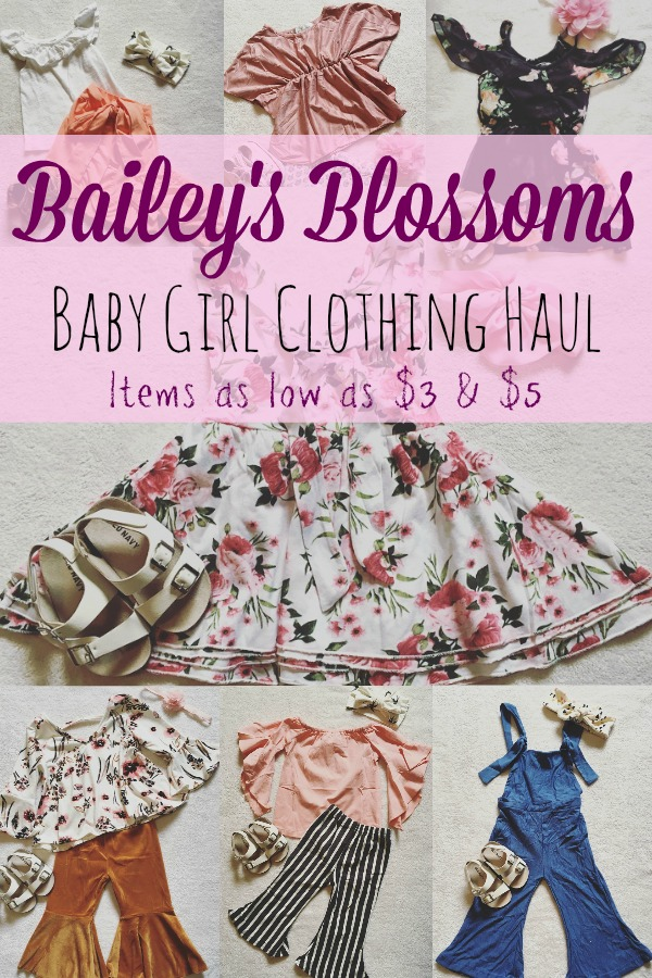 Pinterest graphic with text for Baily\'s Blossoms Baby Girl Clothing Haul and girls clothing items.