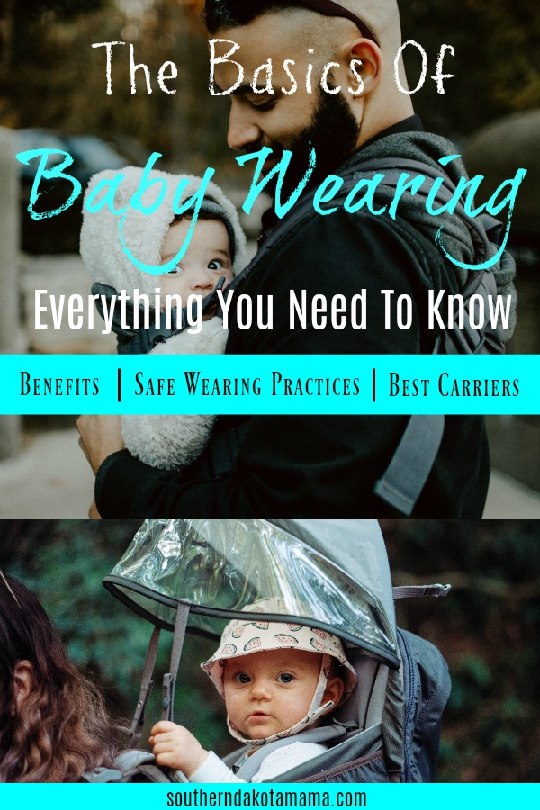 Pinterest graphic with text for The Basics of Baby Wearing and collage of baby in carrier.