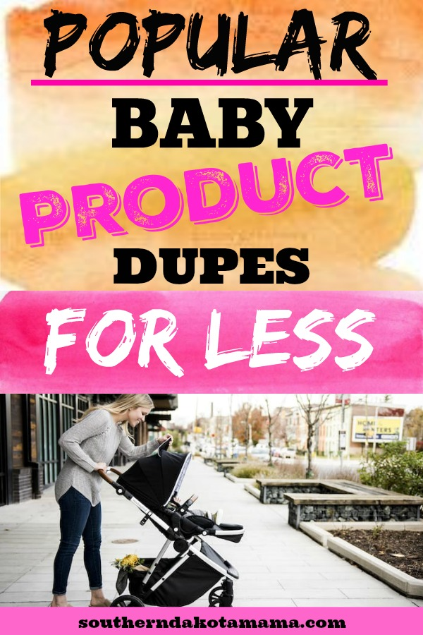 Pinterest graphic with text for Baby Product Dupes for Less and Woman pushing Baby Stroller.