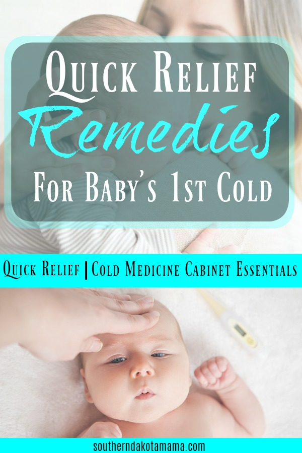 Pinterest graphic for Remedies for Baby\'s 1st Cold and mother comforting sick baby.