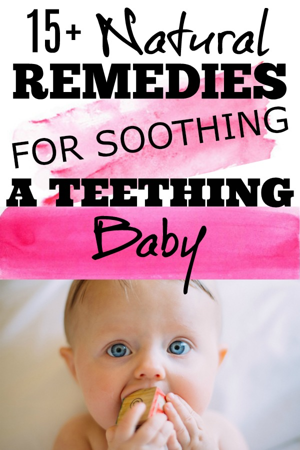 Pinterest graphic for Remedies for Soothing a Teething Baby and baby sucking on wooden block.